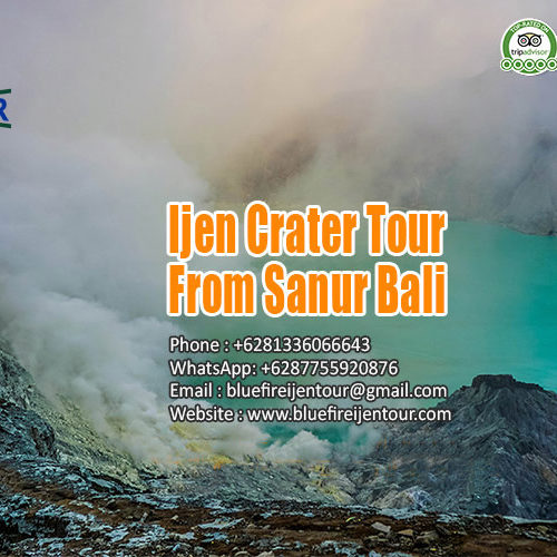 Ijen Crater Tour From Sanur Bali, Ijen Blue Flame tour from Sanur Bali