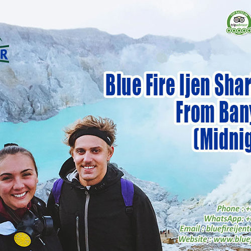 Ijen sharing tour, Ijen crater tour from Banyuwangi,