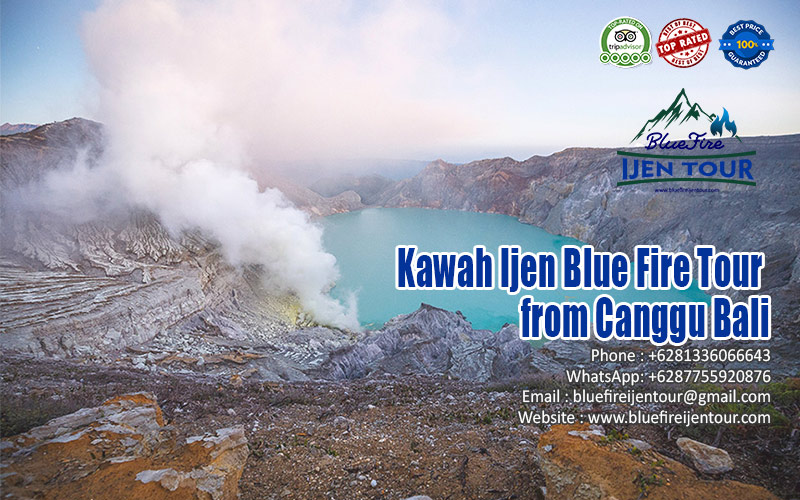 Kawah Ijen Blue Fire Tour from Canggu Bali