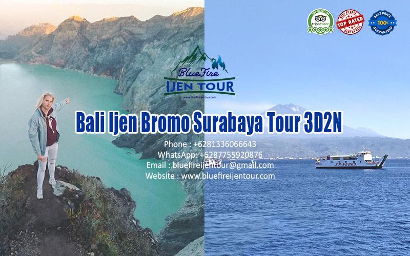 Bali Ijen Bromo Surabaya Tour 3D2N, Blue Fire Ijen Tour
